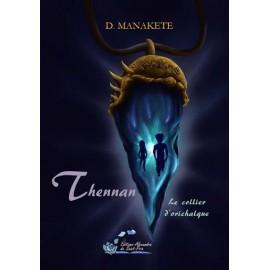 Thennan - Tome 1 : Le collier d'orichalque